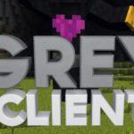 Grey Client Minecraft