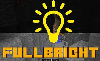 Fullbright в Minecraft