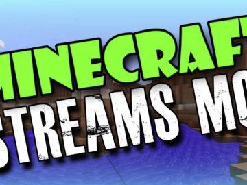 minecraft Streams mod